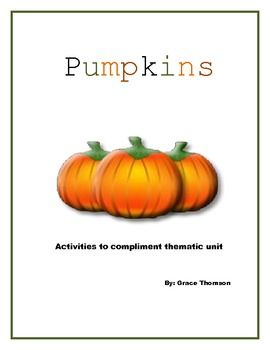 Pumpkins: Activities to Compliment Thematic Unit