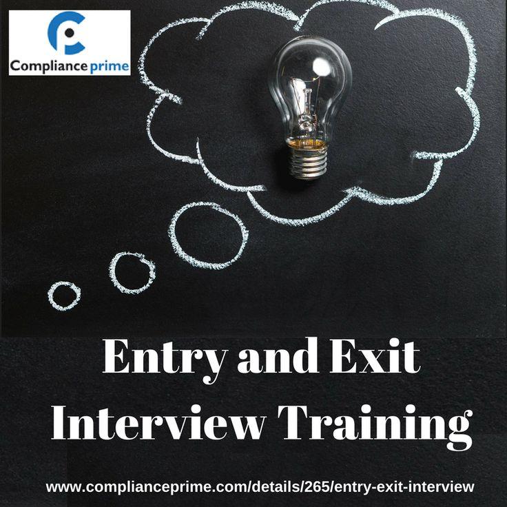 Entry and Exit Interview Training In this Entry and Exit