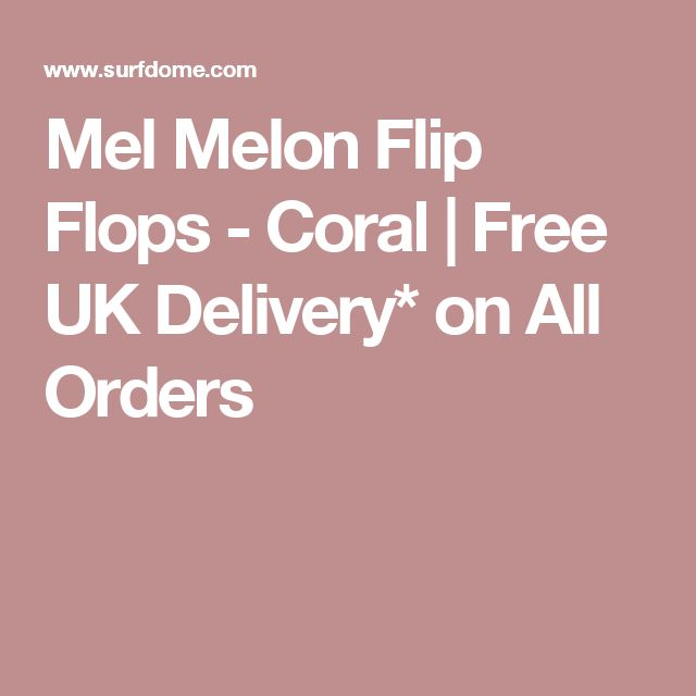 Mel Melon Flip Flops - Coral | Free UK Delivery* on All Orders