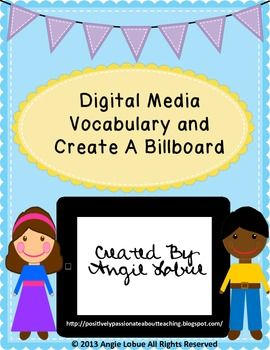 """Teaching Digital Media can be fun! Check out this activity which includes 10 Digital Media Vocabulary, a fun """"Create a Billboard"""" Activity and a """"Create a Billboard"""" rubric for easy grading. Happy teaching! https://www.facebook.com/positivelypassionateaboutteaching"""