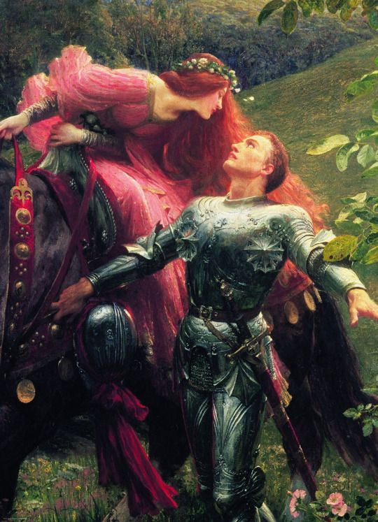 La Belle Dame Sans Merci ~ by Sir Frank Dicksee.