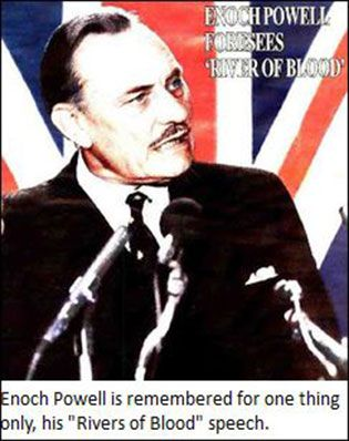 Image result for Enoch Powell warned of Rivers of Blood