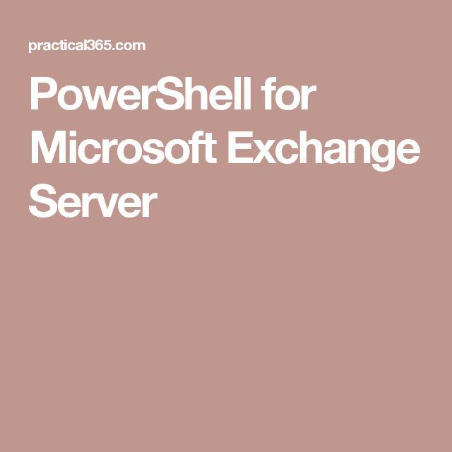 PowerShell for Microsoft Exchange Server