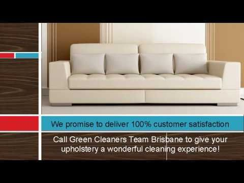 We have special cleaning treatment for leather upholstery as well. Call Green Cleaners Team Brisbane to give your upholstery a wonderful cleaning experience!