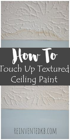 The 25 best Textured ceiling paint ideas on Pinterest