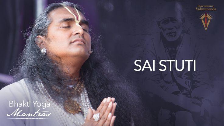 Sai Stuti - Bhakti Yoga Mantras