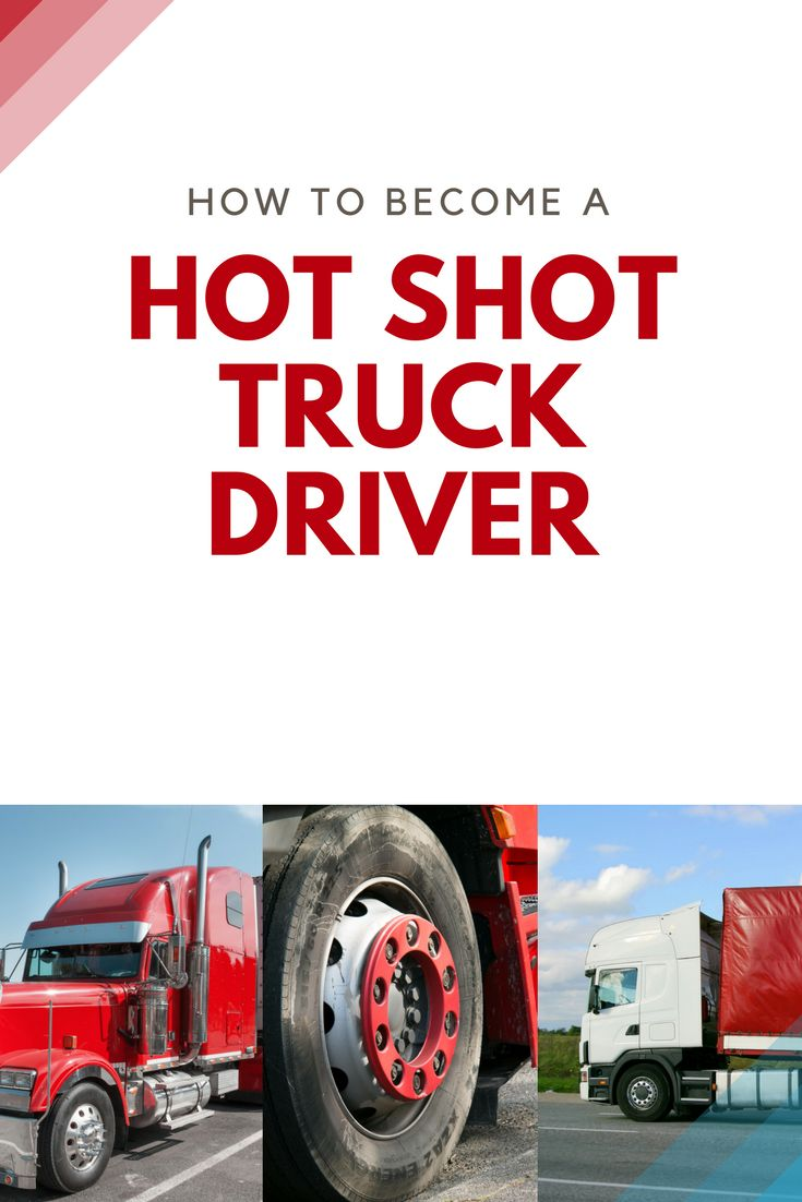 How to a hot shot truck driver with images hot