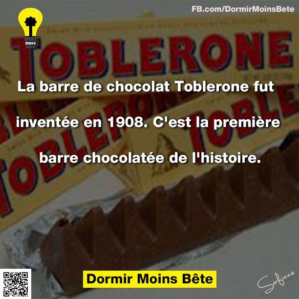 La barre de chocolat Toblerone fut inventée en 1908. C'est la première barre chocolatée de l'histoire.