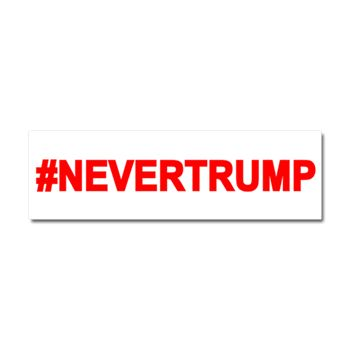 Never trump car magnet 10 x election 2016 bumper stickers magnets funny and political bumper stickers