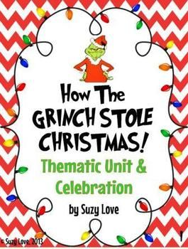 How the Grinch Stole Christmas Thematic Unit
