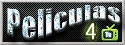 Ver peliculas online en Español Latino gratis HD Completas Sin Cortes, subtituladas, estrenos de cine, audio latino, ver peliculas completas online para tablet y Android, peliculas4