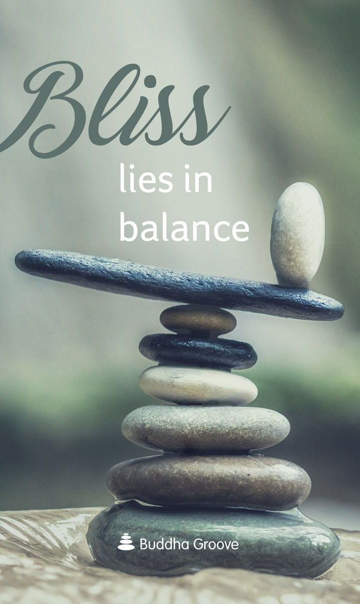 Inspiration For Bliss Bliss Quotes Balance Quotes Bliss