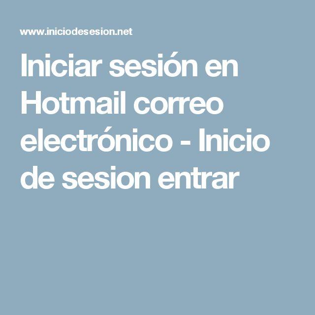 Iniciar sesión en Hotmail correo electrónico - Inicio de sesion entrar