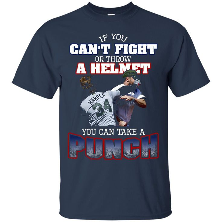 Washington Nationals Bryce Harper Tshirts Can't Fight Or Throw A Helmet You Can Take A Punch Hoodies Sweatshirts