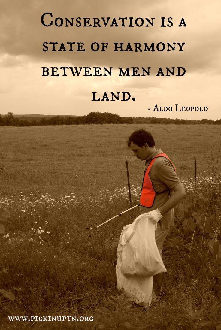 Aldo Leopold. #quotes #motivation #nature #conservation #pknuptn