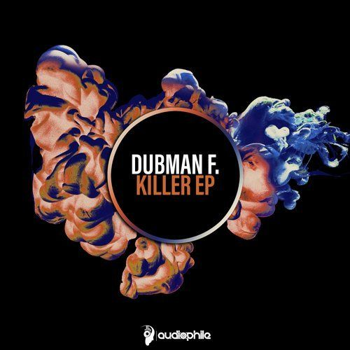 Dubman F. - Killer (Original Mix)