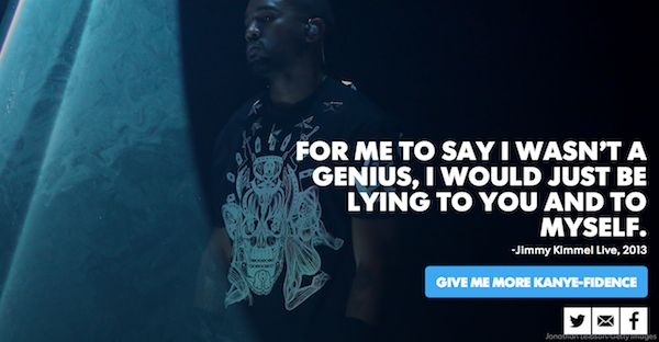 Kanye-Fidence: Brighten Up Your Day With Kanye's Self-Absorbed Words Of Wisdom: http://elitedai.ly/1n43lHU