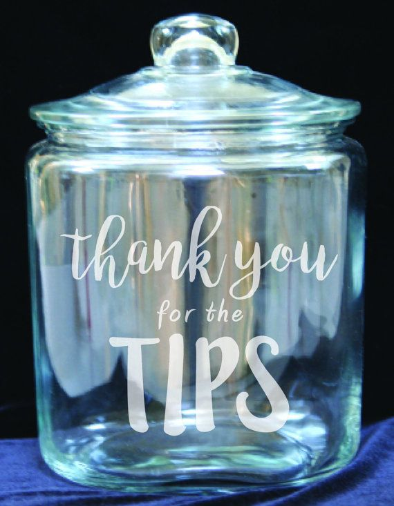 Tip Jar - 1 Gallon Glass Jar - Laser Etched Just for You. What do you want the jar to say?