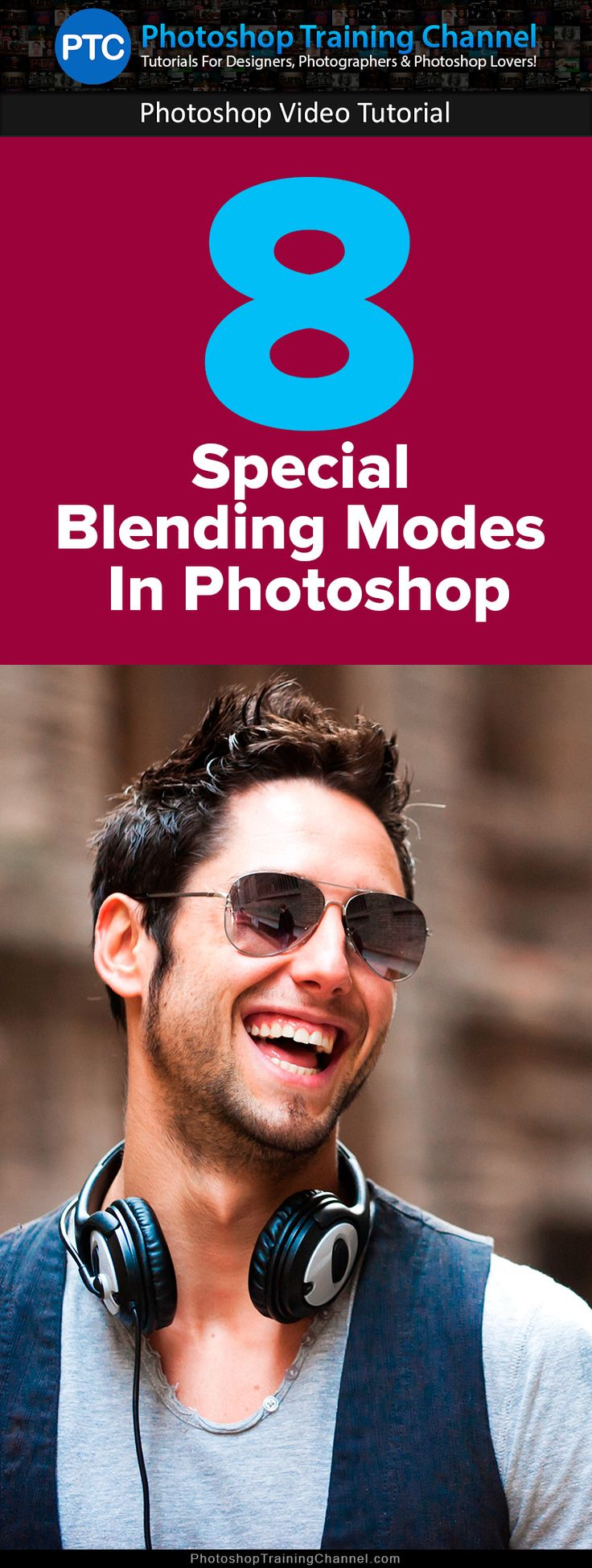 In this video, I'm going to show you how Photoshop's 8 special Blending Modes…