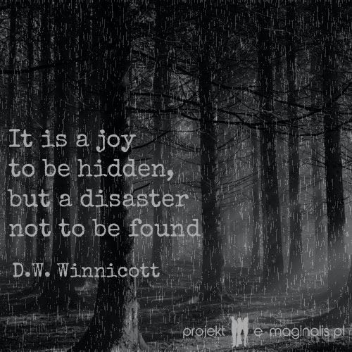Once In Blue Moon What Was Hiding >> #Winnicott #quotes | Quotes - psychoanalysis | Pinterest | Donald o'connor, Quotes and Woods