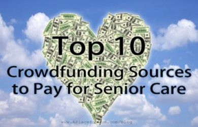 Top 10 Crowdfunding Sources to Pay for Senior Care