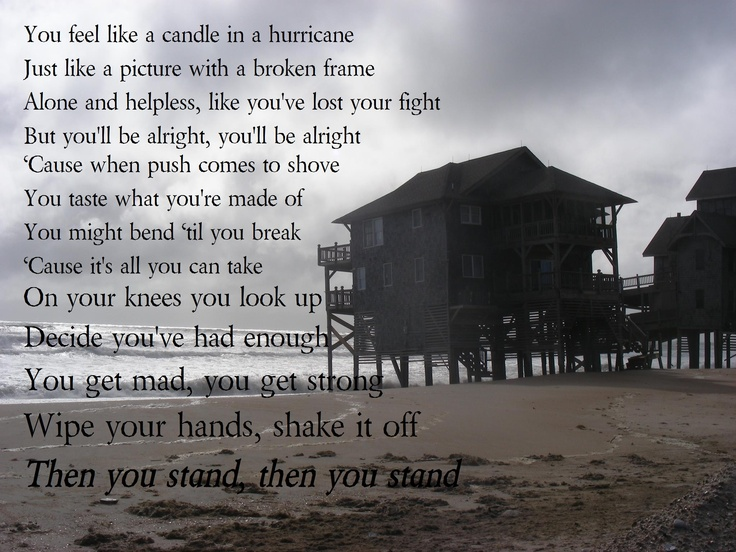 Another photo by Karen Parker. Words from a country song. Dedicated to the people of Rodanthe, Waves and Salvo North Carolina  for rising back from hurricane Irene.