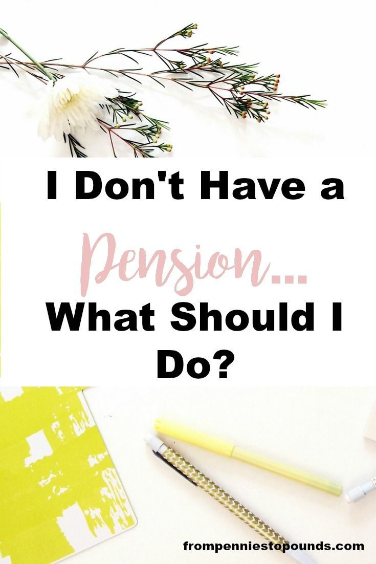 I don't have a pension...what should I do? I have recently paid off my debt, and now I am looking towards the future...but I don't have a good pension plan in place. What should I do? I really want to have some money saved for retirement. Read more here: https://www.frompenniestopounds.com/i-dont-pension-i/