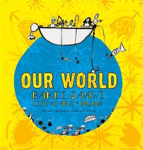 Our World: Bardi Jaawi: Life at Ardiyooloon