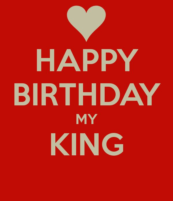 'HAPPY BIRTHDAY MY KING ' Poster