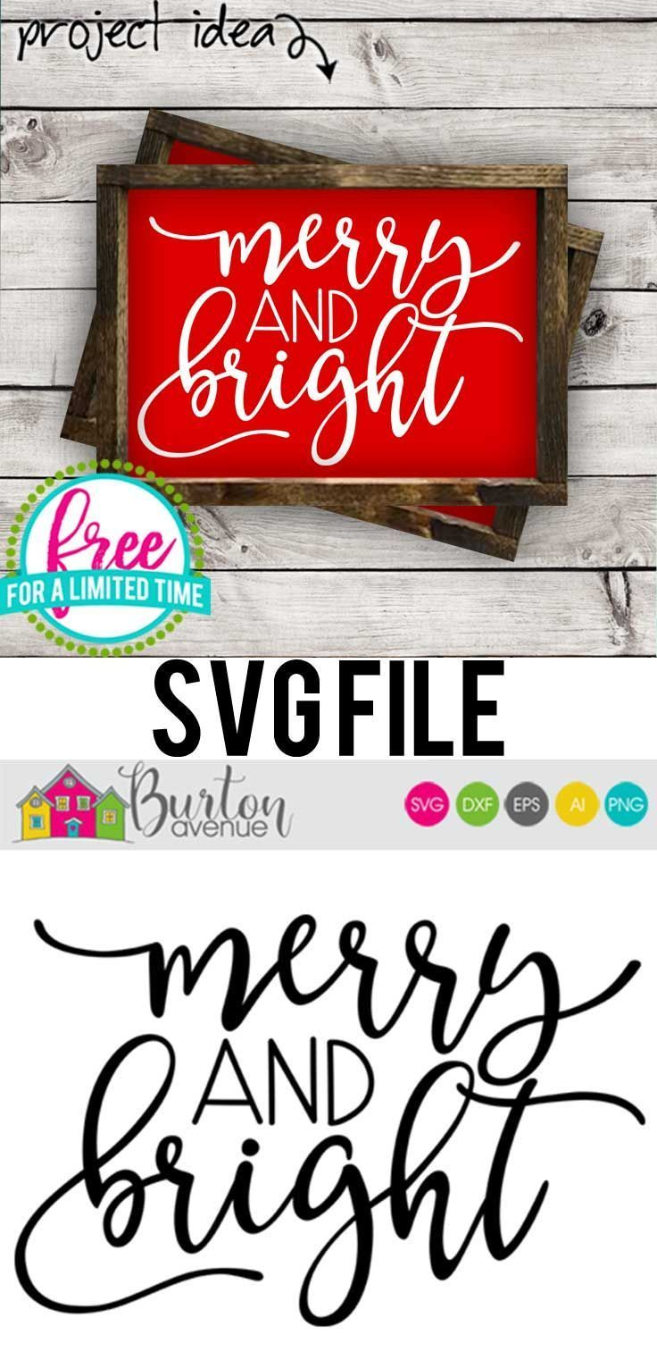 Free Svg File Merry And Bright Christmas Svg File Christmas Svg Files Christmas Svg Christmas Vinyl