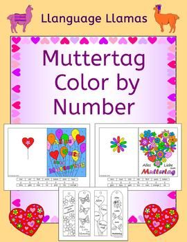 Alles Gute zum Muttertag. Fun activities making German cards and bookmarks to take home to Mom on Mothers Day.This set includes:*  Two color by number cards, one each of Alles Gute zum Muttertag and Alles Liebe zum Muttertag. Each design comes in two versions.