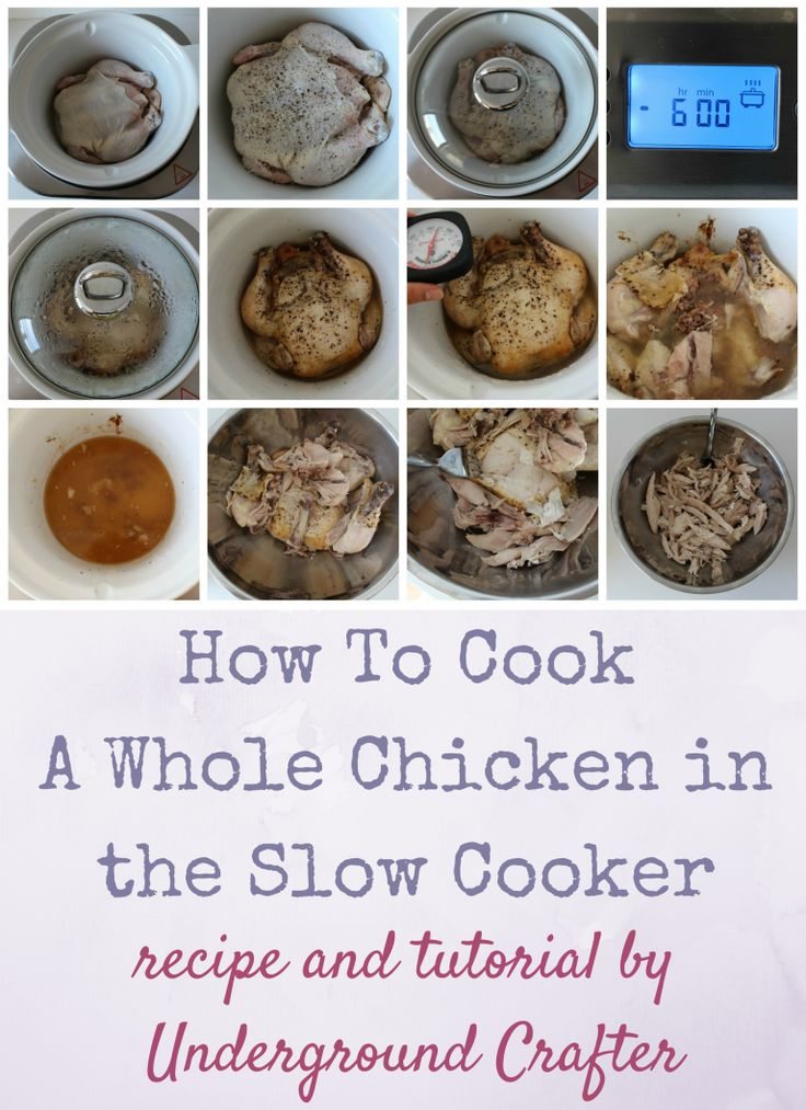 How To Cook a Whole Chicken in the Slow Cooker recipe and tutorial by Underground Crafter