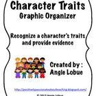 Character Traits Graphic Organizer-  After reading any book, have the children provide evidence to PROVE that particular character trait.