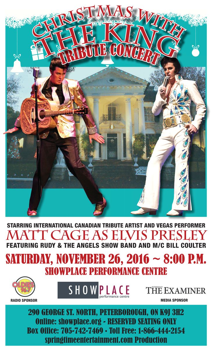 Christmas Elvis tribute concert starring Matt Cage.  Matt is an international Elvis tribute artist who has performed all over Canada and the U.S., including Vegas and is presently starring in The Million Dollar Quartet.  Come hear Matt sing Elvis' gospel greats, seasonal songs and traditional tunes.  Backed by Rudy and the Angels show band, featuring Kathy Thompson and Victoria Pearce.  MC Bill Coulter.  Tickets are only $36.00 including HST.