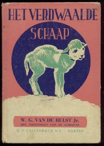 W.G.van de Hulst. Het verdwaalde schaap.