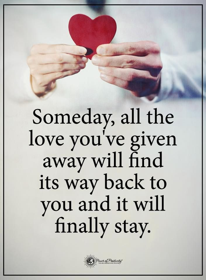 Someday Love Will Find You Quotes