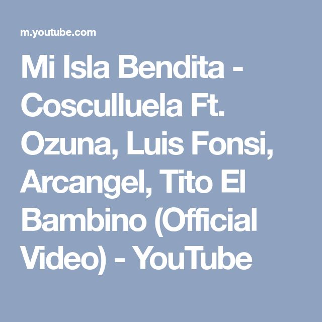 Mi Isla Bendita - Cosculluela Ft. Ozuna, Luis Fonsi, Arcangel, Tito El Bambino (Official Video) - YouTube
