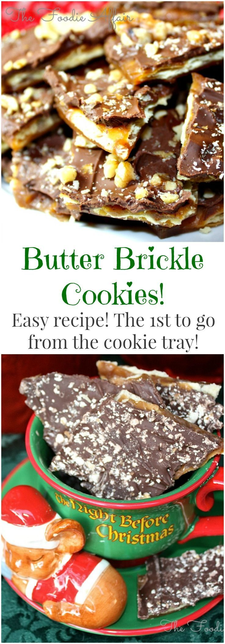 Rich toffee flavor and easy to make, these Butter Brickle Cookies are better than Almond Roca Candy!  The Foodie Affair
