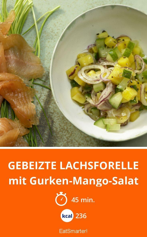 Gebeizte Lachsforelle - mit Gurken-Mango-Salat - smarter - Kalorien: 236 Kcal - Zeit: 45 Min. | eatsmarter.de