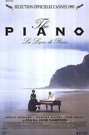The Piano. Jane Campion  (I saw this movie yesterday, for the first time. Beautiful!)