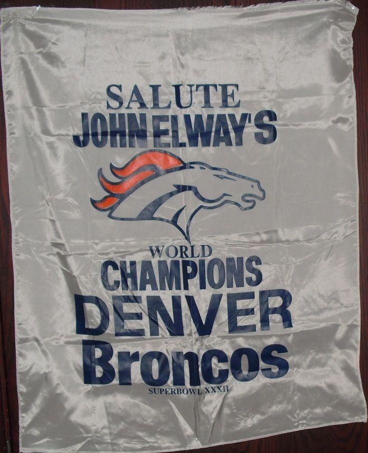 SALUTE JOHN ELWAY'S Super Bowl XXXII World Champions Denver Broncos BANNER RARE  #NFLDENVERBRONCOS #DenverBroncos