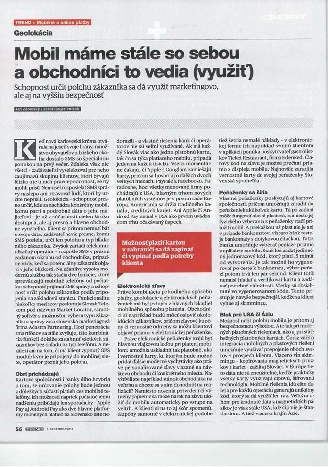 """TREND - Týždenník o ekonomike a podnikaní : """"Mobily máme stále so sebou a obchodníci to vedia (využiť)"""" #marketlocator.sk Telekom SK a Adastra Partnering"""