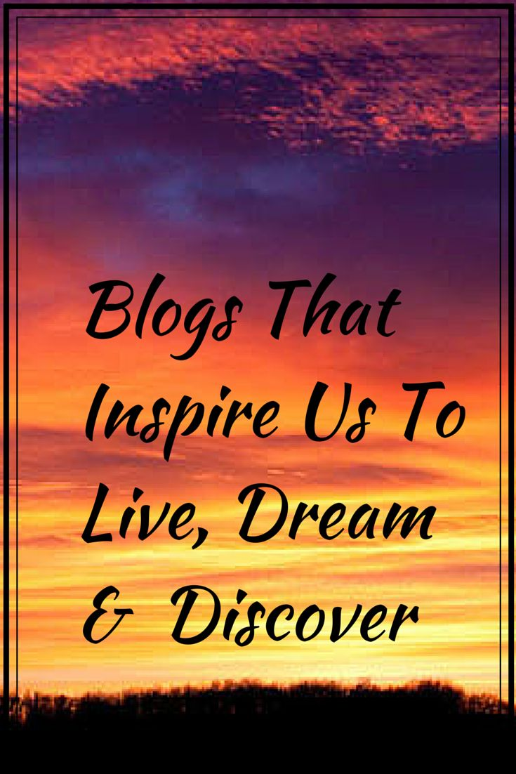 There are so many blogs that inspire and motivate us in our life of travel and search for balance. These are just a few of our faves. via @livedreamdiscov
