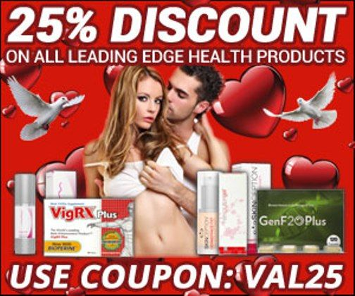 I'm pleased to tell you how to get 25% off coupon on all Leading Edge Health products. This is a great saving opportunity! For February you can take advantage of a 25% discount on premium supplements such as VigRX, VigRX Plus, TestRX, GenF20 and more.