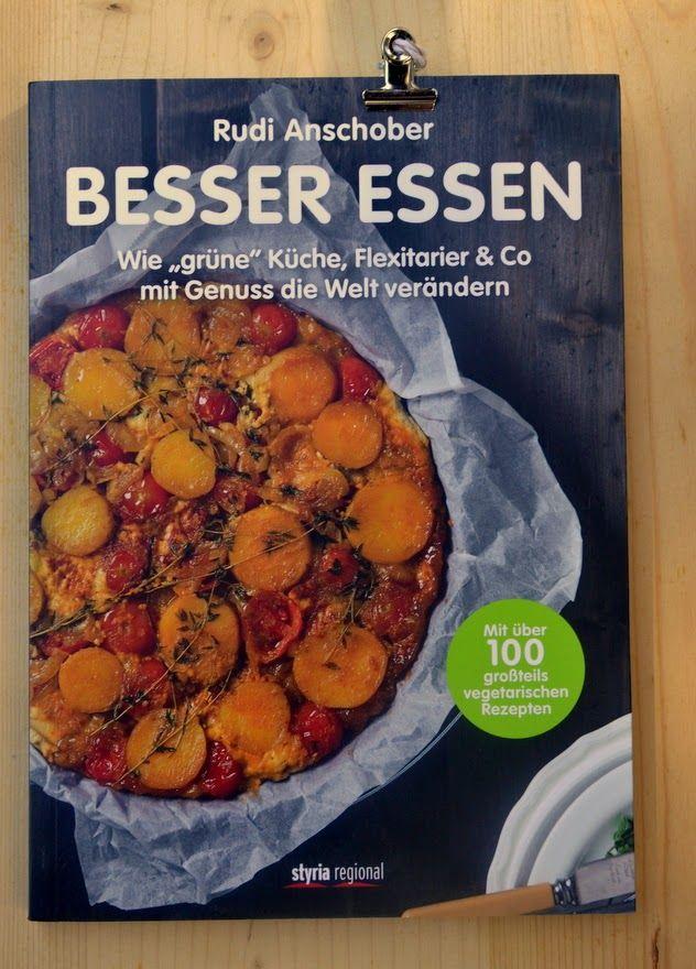 Besser Essen von Rudi Anschober, eine Rezension - Geschmeidige Köstlichkeiten