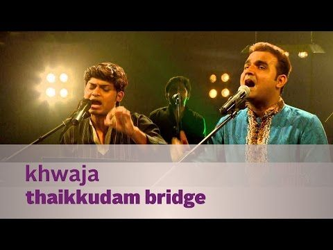 Khwaja – Thaikkudam Bridge – Music Mojo Season 3 – Kappa TV
