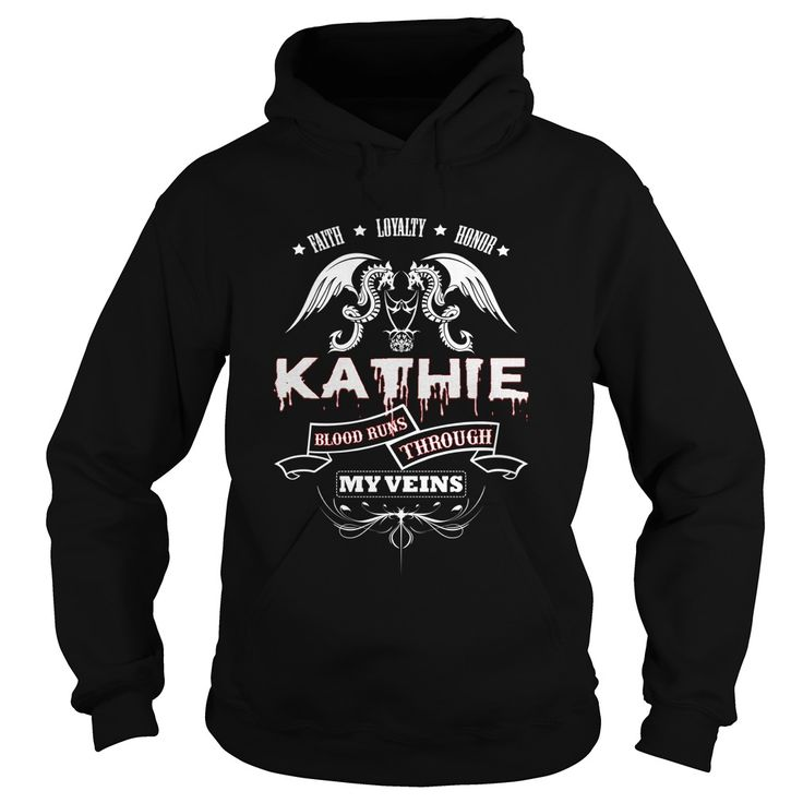 KATHIE BLOOD RUNS THROUGH MY VEINS - TSHIRT for KATHIE #gift #ideas #Popular #Everything #Videos #Shop #Animals #pets #Architecture #Art #Cars #motorcycles #Celebrities #DIY #crafts #Design #Education #Entertainment #Food #drink #Gardening #Geek #Hair #beauty #Health #fitness #History #Holidays #events #Home decor #Humor #Illustrations #posters #Kids #parenting #Men #Outdoors #Photography #Products #Quotes #Science #nature #Sports #Tattoos #Technology #Travel #Weddings #Women