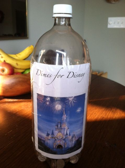 Dimes for Disney is a way to save money for a trip to Disney World. If you fill a 2 liter bottle with dimes - you get about $ 700.  I don't know if that's true or not ... but it would be a fun way to save.  (We just throw ALL our lose change into a jar at the end of the day.  You never miss it ... and it does add up to some extra spending money when our trip comes around).  (Tip -- you might want to get a change machine to roll all those coins for you)!