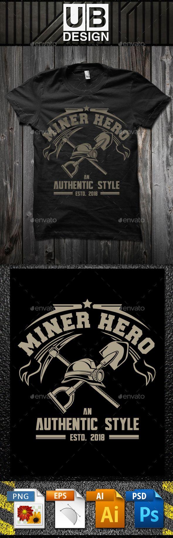 Miner Hero #T-Shirt Template - #Business #T-Shirts