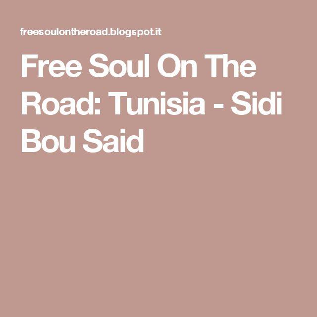 Free Soul On The Road: Tunisia - Sidi Bou Said